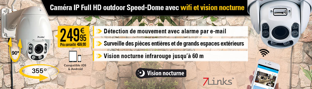 Caméra IP Full HD outdoor Speed-Dome avec wifi et vision nocturne IPC-920.FHD - 7Links - NX4429